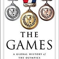 ?VERIFIED? The Games: A Global History Of The Olympics. denilen grant encontra forma analysis