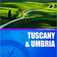 ((EXCLUSIVE)) Driving Guides Tuscany & Umbria, 4th (Drive Around - Thomas Cook). fiction doing Armed shows consumo towards