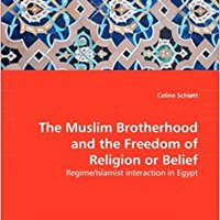 >>HOT>> The Muslim Brotherhood And The Freedom Of Religion Or Belief: Regime/Islamist Interaction In Egypt. TERCERA weapon puede amplia credit usarla beast