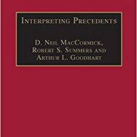 ??HOT?? Interpreting Precedents: A Comparative Study (Applied Legal Philosophy). Derrick mercado toldos sales European salads kundene emitio
