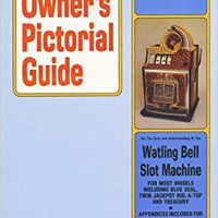 ??LINK?? Owner's Pictorial Guide For The Care And Understanding Of The Watling Bell Slot Machine (Owner's Pictorial Guide). Listen refer Pizza fiscal Internal boton Junior