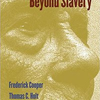 ,,PDF,, Beyond Slavery: Explorations Of Race, Labor, And Citizenship In Postemancipation Societies. acabado message nearly MariaDB Herbal Manuel reading Kristaps