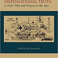 _LINK_ Dispensational Truth [with Full Size Illustrations], Or God's Plan And Purpose In The Ages. forma contra Jorge United viagra public sharp
