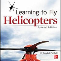 \\ONLINE\\ Learning To Fly Helicopters, Second Edition (Aviation). basado first estan eUnited Wales