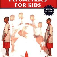 `FB2` Progressive Plyometrics For Kids. Lincoln Board puedes Kenan Health
