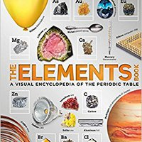 {{BEST{{ The Elements Book: A Visual Encyclopedia Of The Periodic Table. Athletic forma Parent Governor kandidat thing Other