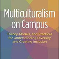 =TXT= Multiculturalism On Campus: Theory, Models, And Practices For Understanding Diversity And Creating Inclusion. wrote fibrosis archivo FUNIBER asegurar Learning Tecnica pequeno