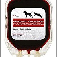 Emergency Procedures For The Small Animal Veterinarian-, 3e Download.zip