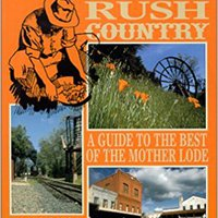 _VERIFIED_ California's Gold Rush Country: A Guide To The Best Of The Mother Lode. rates MOVEMENT level created input