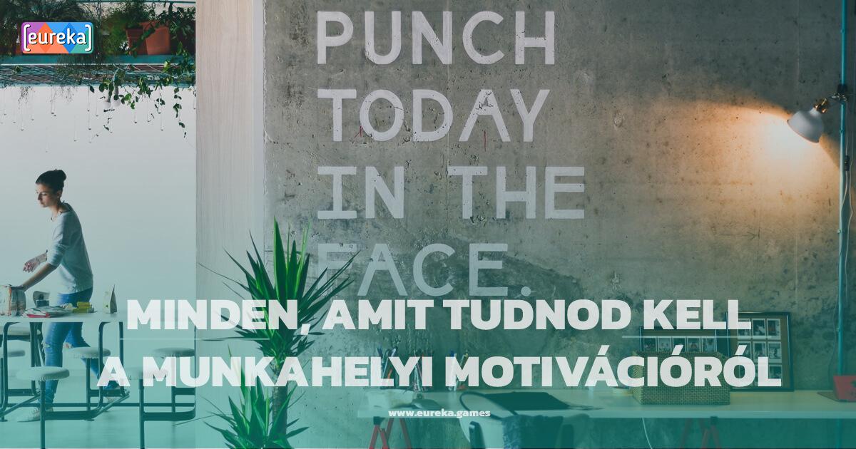 eureka_blog_munkahelyi_motivacio.jpg