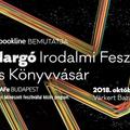 Margó Irodalmi Fesztivál és Könyvvásár  2018. október 18–21. (csütörtök-vasárnap)  Várkert Bazár, Budapest, Ybl Miklós tér 2–6, 1013