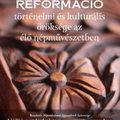 Országos népművészeti kiállítás nyílik a Mesterségek Ünnepén a reformáció 500 éves évfordulója tiszteletére