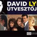 David Lynch útvesztőjében - Az Uránia vetítéssorozata a Budapesti Tavaszi Fesztiválon