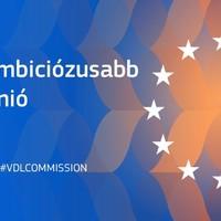 Mire készül az Ursula von der Leyen vezette Bizottság?
