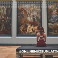Múzeumlátogatás otthonról