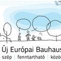 Új európai Bauhaus: találjuk ki együtt, milyen legyen Európa!