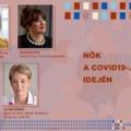 Nők a Covid idején: a különleges helyzet sok terhet és némi pozitívumot is hozott