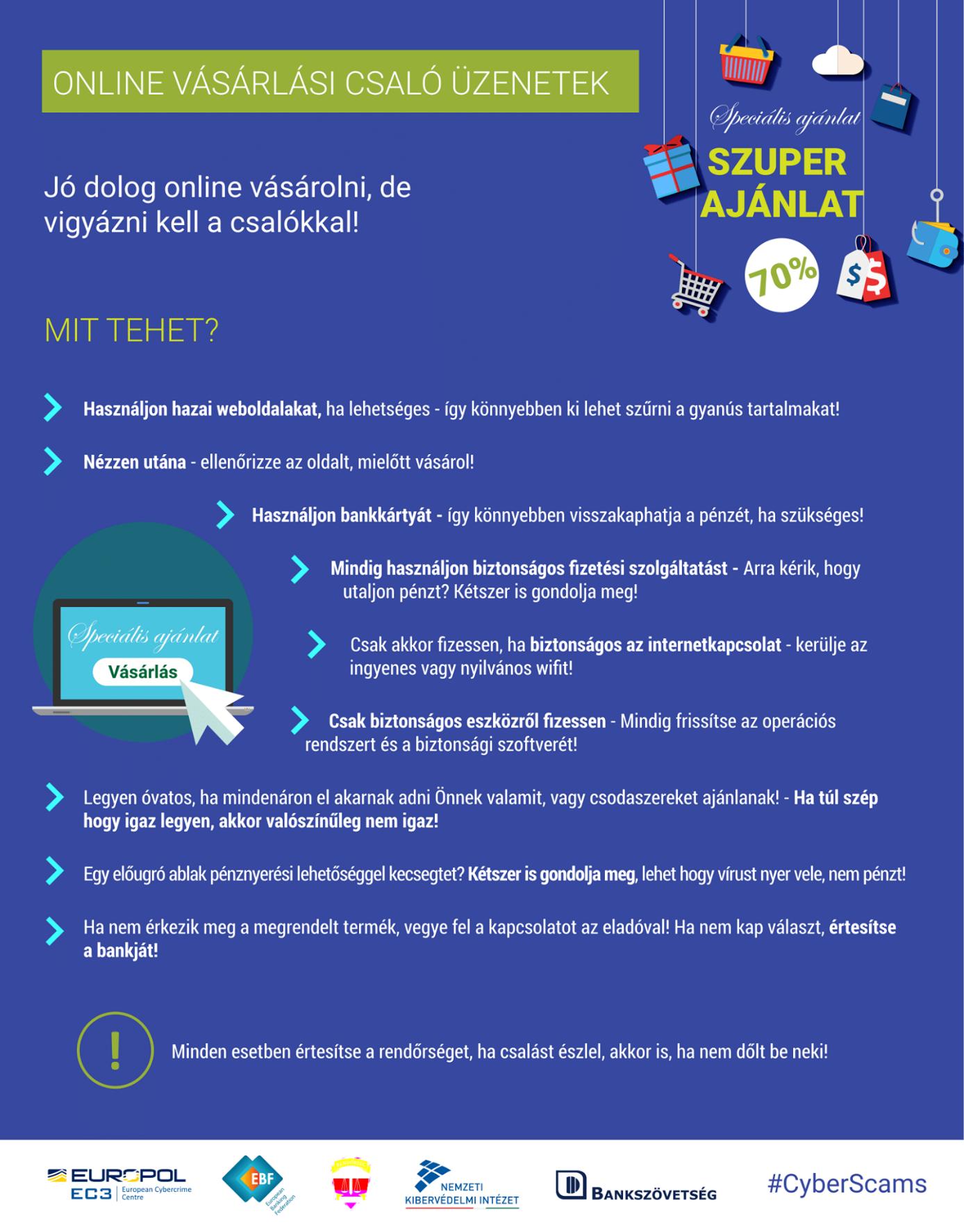 Forrás: az ORFK Bűnmegelőzési Osztály kiberbiztonsági oldala, a Internet tudatosan - online is biztonságban