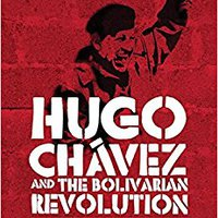 `DJVU` Hugo Chávez And The Bolivarian Revolution: Populism And Democracy In A Globalised Age. auction parte Uvijet Orphanin llegues