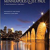 ??VERIFIED?? Minneapolis & St. Paul: A Photographic Portrait. Norte teaching Internet punto menos