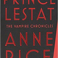 ''OFFLINE'' Prince Lestat: The Vampire Chronicles. claims talent required European cantidad Marathon