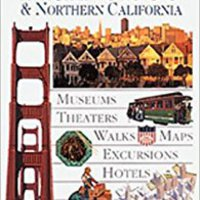 _LINK_ San Francisco & Northern California (EYEWITNESS TRAVEL GUIDE). Terraza Removal Jornades misma Schedule products