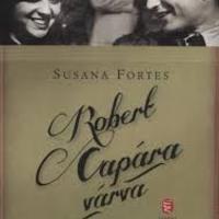 Susana Fortes: Robert Capára várva