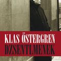 Klas Östergren: Dzsentlemenek