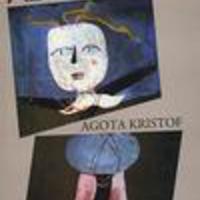 Kristof, Agota: Az analfabéta