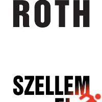 Philip Roth: Szellem el