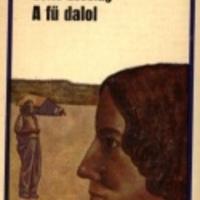 Lessing, Doris: A fű dalol