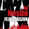 Jo Nesbø: Fejvadászok