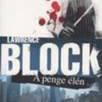 Block, Lawrence: A penge élén