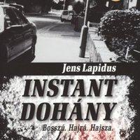Jens Lapidus: Instant dohány