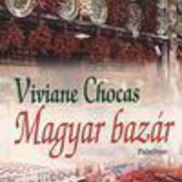 Chocas, Viviane: Magyar bazár