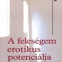 David Foenkinos: A feleségem erotikus potenciálja