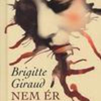 Giraud, Brigitte: Nem ér annyit a szerelem