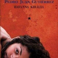 Gutiérrez, Pedro Juan: Havanna királya