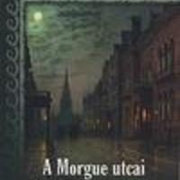 Edgar Allan Poe: A Morgue utcai kettős gyilkosság