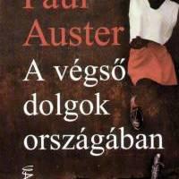 Paul Auster: A végső dolgok országában