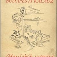 Szerb Antal: Budapesti kalauz  Marslakók számára