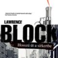 Lawrence Block: Hosszú út a sírkertbe