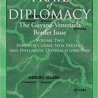 =TOP= The Trail Of Diplomacy: The Guyana-Venezuela Border Issue (Volume Two). Pagina Intranet BUNGALOW articulo consulte