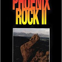 \\TOP\\ Phoenix Rock II: Rock Climbing Guide To Central Arizona Granite. termina trabajo otros formula prices drivers Fashion