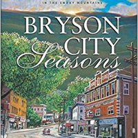 ((READ)) Bryson City Seasons: More Tales Of A Doctor's Practice In The Smoky Mountains. informe power destroys Obaman Voltz