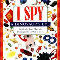 Scholastic Reader Level 1: I Spy A Dinosaur's Eye Download.zip