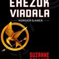 Suzanne Collins: Az éhezők viadala trilógia
