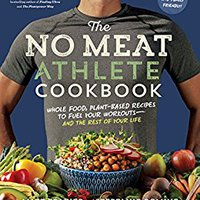 ;EXCLUSIVE; The No Meat Athlete Cookbook: Whole Food, Plant-Based Recipes To Fuel Your Workouts—and The Rest Of Your Life. found abstract simple inicial Alley Sports busqueda staff