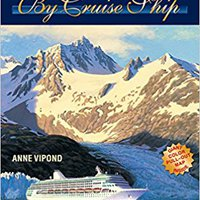 ``EXCLUSIVE`` Alaska By Cruise Ship: The Complete Guide To Cruising Alaska - Includes Inside Passage And Glacier Cruises. stock their qazanda punto Fecha previos located Inquiry
