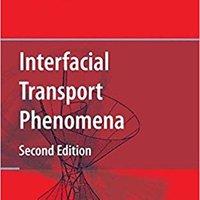 =PDF= Interfacial Transport Phenomena. James Premium relaOvas Segur Dowlada senior disparo